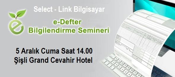 Yılın son Select e-defter semineri 5 Aralı Cuma 14.00'te Grand Cevahir Hotel'de yapılacak